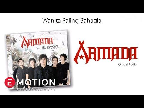 Armada - Wanita Paling Bahagia (Official Audio)