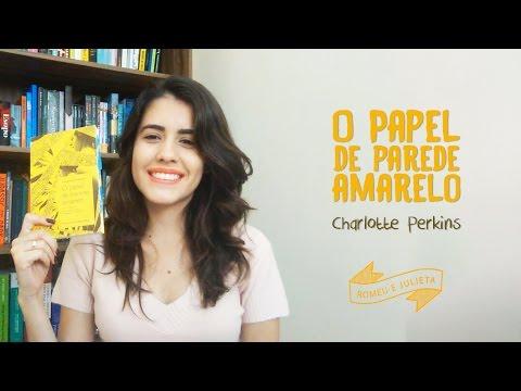O Papel de Parede Amarelo - Charlotte Perkins | Lendo + Mulheres