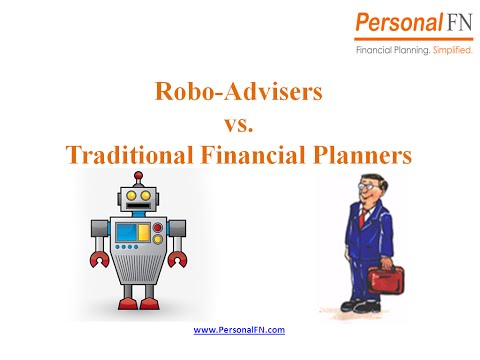Robo-Advisers vs. Traditional Financial Planners