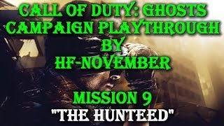 preview picture of video 'Call of Duty: Ghosts - Campaign Walkthrough - The Hunted (Mission 9)'