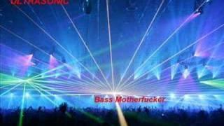 ULTRASONIC- Bass Motherfucker