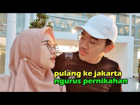 Pulang ke Jakarta Ngurus Pernikahan #2019amin
