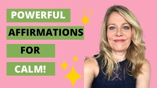 CALMING THE MIND: POWERFUL AFFIRMATIONS FOR AN OVERACTIVE MIND!