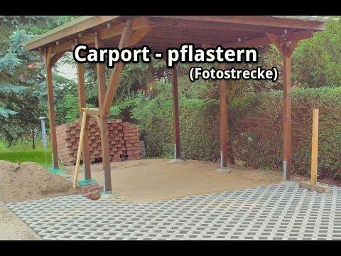 Carport-Bau - Pflastern der Stellfläche und Zufahrt (Fotostrecke)