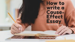 How to write Cause-Effect Essays- Focus on Causes & Effects #englishessay #essaywriting #causeeffect