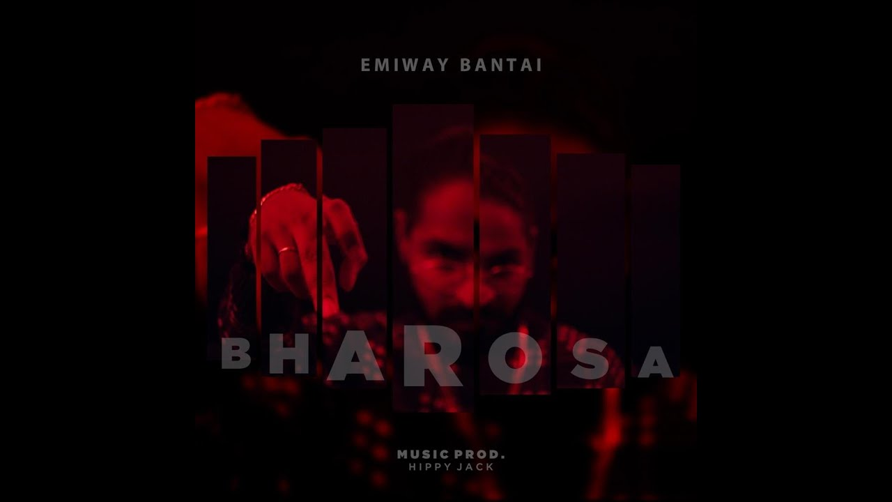 BHAROSA Song Lyrics in Hindi - EMIWAY BANTAI Song Lyrics