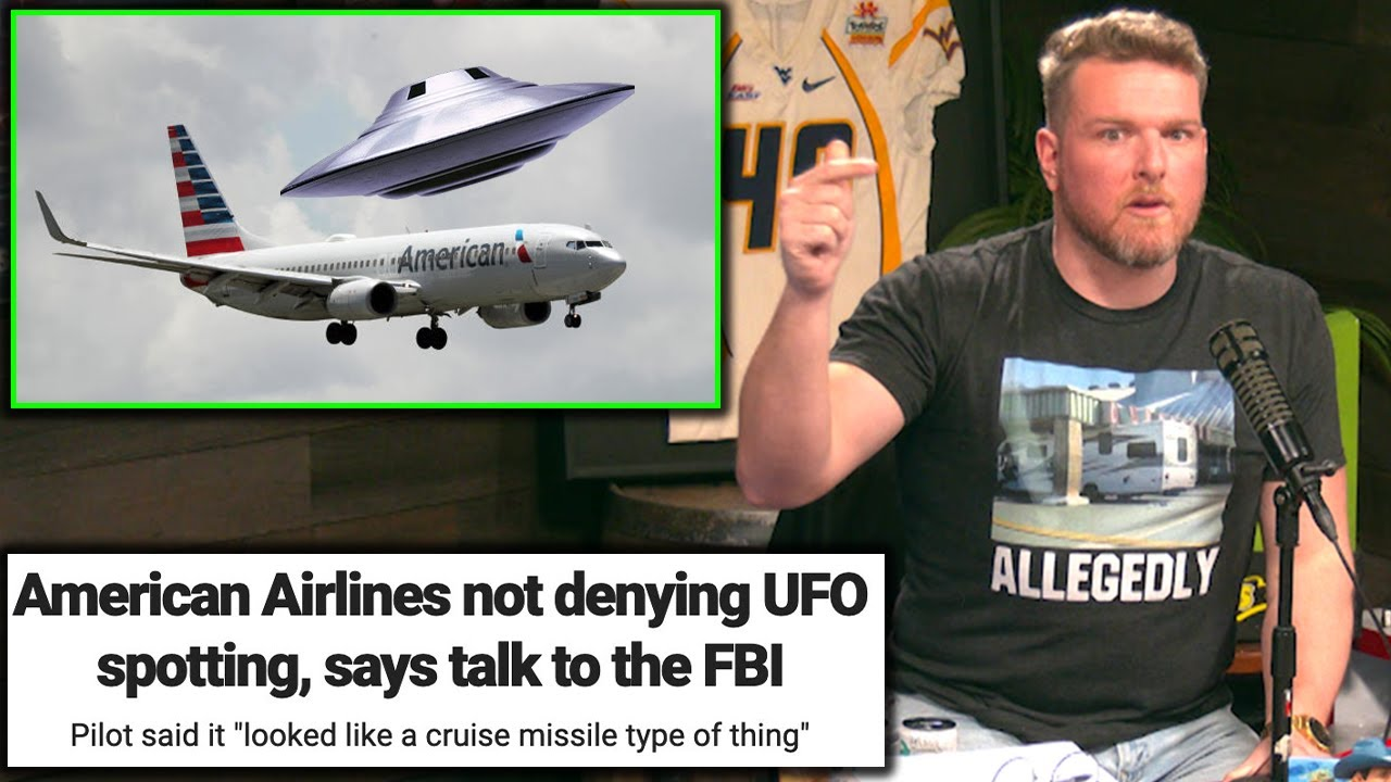 Pat McAfee Reacts To UFO Flying Over American Airlines Plane