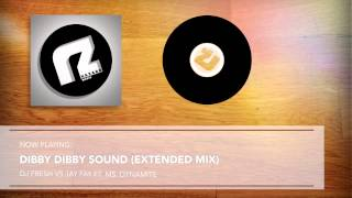 DJ Fresh VS Jay Fay ft. Ms. Dynamite - Dibby Dibby Sound (Extended Mix)