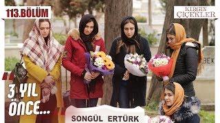 Kızlar hapse girdikten sonra ne yaptı? - Kırgın Çiçekler 113.Bölüm (Final)