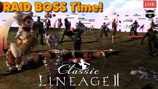 Lineage 2 Classic 1.5 NA - Raid Boss Time! (Talking Server)
