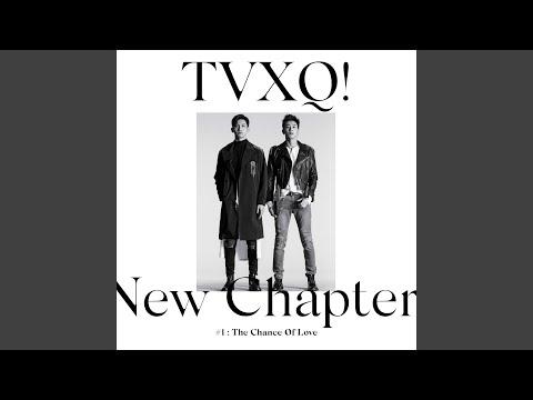 K-pop lyrics - TVXQ - The chance of love - Wattpad