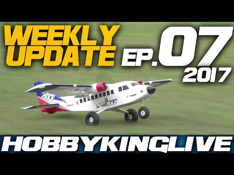 weekly-update-ep-07--hobbyking-live-2017