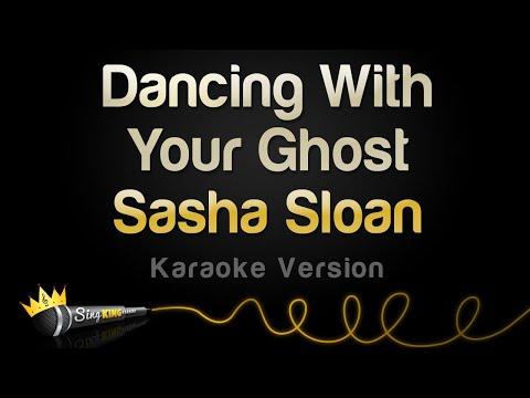 Sasha Sloan - Dancing With Your Ghost (Karaoke Version)
