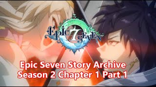 Epic 7 Story Archive Normal Chapter 1S + 2 Chaotic Neutral Campus