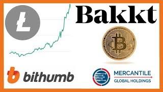 Litecoin Beam Pumps Market - Bakkt Completes Acquisition - Bithumb OTC - Mercantile Global Holdings
