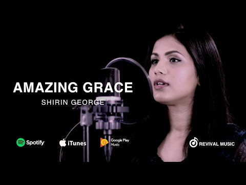 Amazing Grace(My Chains Are Gone)-Chris Tomlin Cover By Shirin George/ Joshua / Marshal / Daniel
