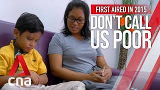 CNA | Don't Call Us Poor | E01: Life in Bukit Merah