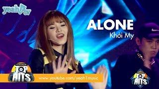 Alone | khởi my | vietnam top hits
