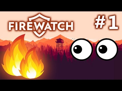 Firewatch - Nude Girls are Mean Girls! Day 1 [Let's Play #1]