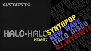 Halo-Halo Vol.7 (Synthpop Megamix) - Bizarre Love Triangle, Living in Oblivion and more