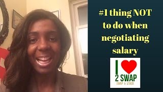 #1 thing NOT to do when negotiating salary