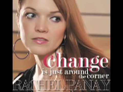 """Change Is Just Around the Corner""  