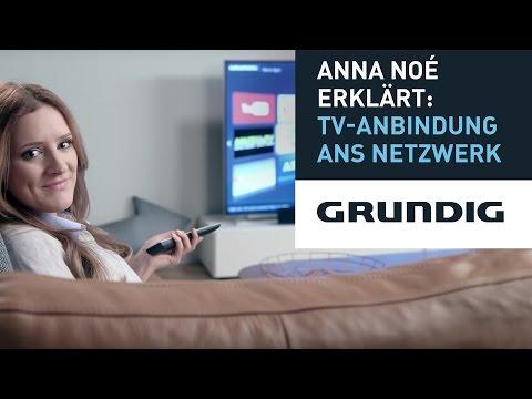 Anna Noé erklärt: TV-Anbindung ans Netzwerk - Grundig
