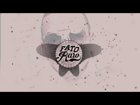 Música Fato Raro (Letra)