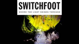 Switchfoot - The Day I Found God [Official Audio]