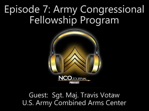 NCO Journal Podcast: Army Congressional Fellowship Program