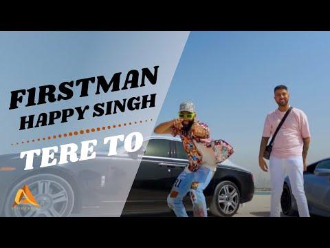 F1rstman & Happy Singh - Tere To ( Prod.by Boyd Janson )