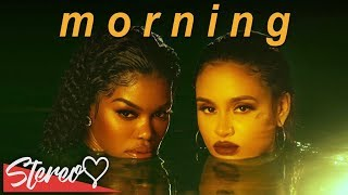 Teyana Taylor & Kehlani   Morning