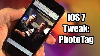 iOS 7 Jailbreak Tweak: PhotoTag