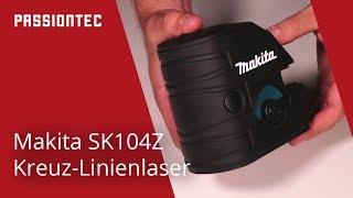 Makita SK104Z Kreuzlinienlaser deutsch
