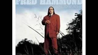 Fred Hammond - Everytime I Think