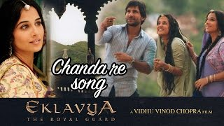 Chanda re - Full Video HD   Eklavya   Saif Ali Khan  Vidya