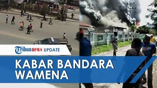 Massa Aksi Buat Rusuh, Operasional Bandara Wamena Dihentikan Sementara