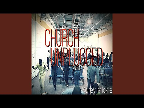 All Is Well (Live) - Korey Mickie - Topic