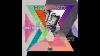 Please Tell Rosie - Alle Farben ft YouNotUs (Myre Remix)