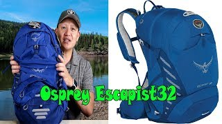 Best Backpack Osprey Escapist 32 Unboxing and Review