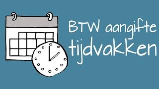 BTW aangifte tijdvakken