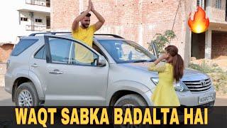 Waqt Sabka Badalta Hai | TIME CHANGES | Unexpected Twist | Jatin Sharma