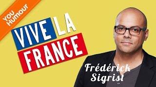FRÉDÉRICK SIGRIST   Vive La France