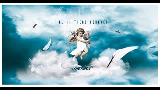 Hymerhos – I'll Be There Forever