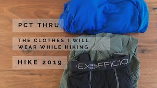 PCT Thru Hike 2019, The Clothes Ill Be Hiking In