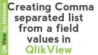 QlikView Tutorial | Concat function - Creating comma separated list from field values | Data & Tools