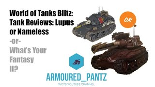 World of Tanks Blitz: Tank Selector - Lupus or Nameless?