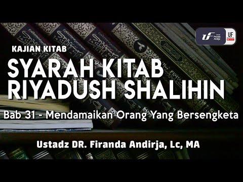 Syarah Riyadush Shalihin – Bab 31-Mendamaikan Orang Bersengketa