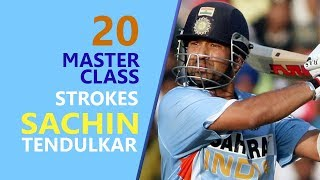 Sachin Tendulkar 20 Masterclass Strokes