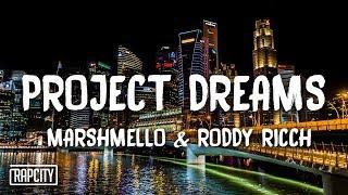 Marshmello X Roddy Ricch   Project Dreams (Lyrics)